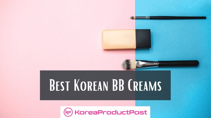 10 Best Korean BB creams for A Beautiful and Flawless Complexion